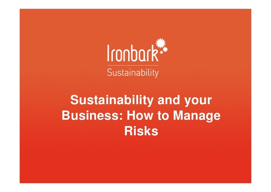 Sustainability and yourBusiness: How to Manage         Risks