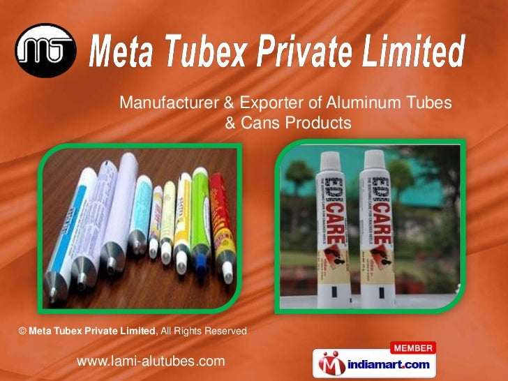 Manufacturer & Exporter of Aluminum Tubes                                  & Cans Products© Meta Tubex Private Limited, Al...