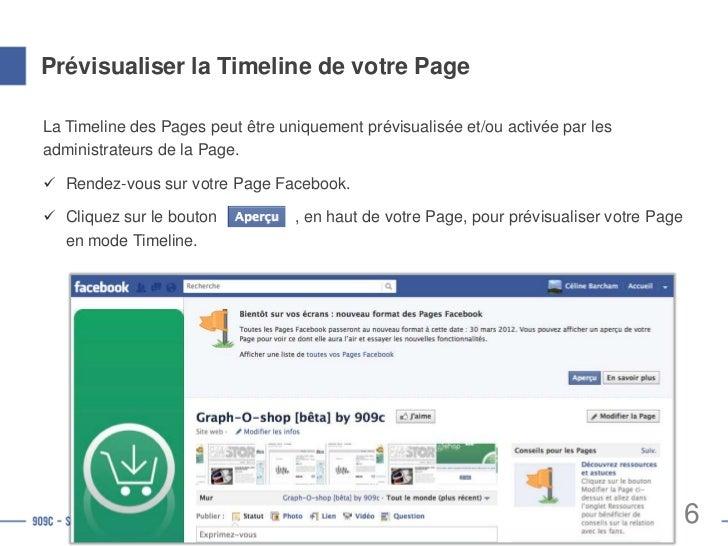 Activer la Timeline de votre PageCliquez sur le bouton                  , en haut de votre page, pour activer la Timeline....