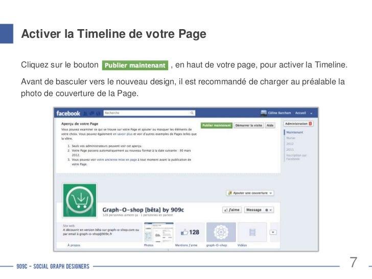 Avant/Après activation de la Timeline      Ancienne Page Facebook       Nouvelle Page Facebook en mode                    ...