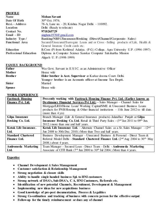 PROFILE Name Mohan Savant Date Of Birth 30th Oct. 1976. Resi. – Address 78-A, Lane no. - 20, Krishna Nagar Delhi – 110092....