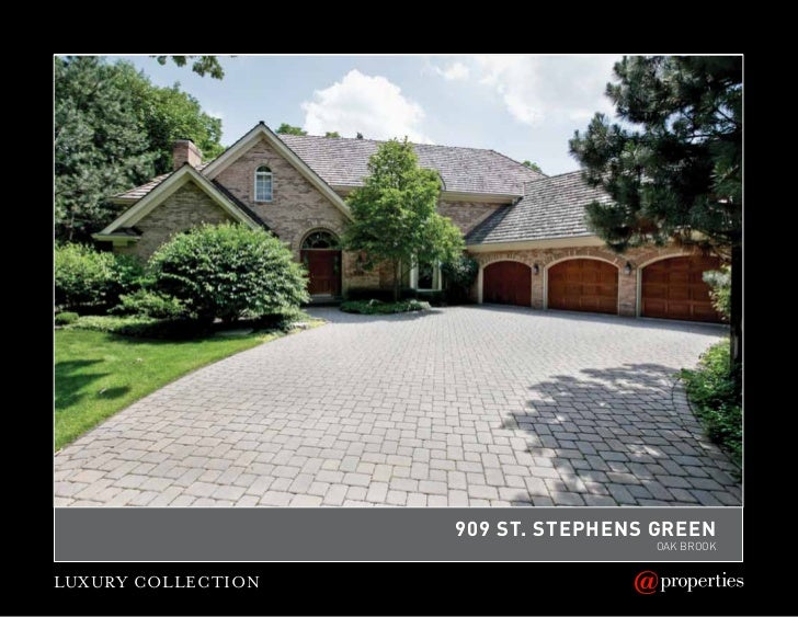 909 St. StephenS Green                                    Oak BrOOkLUXURY COLLECTION