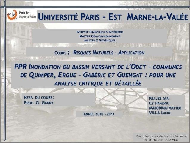 UNIVERSITÉ PARIS – EST MARNE-LA-VALÉE RESP. DU COURS: PROF. G. GARRY INSTITUT FRANCILIEN D'INGÉNIERIE MASTER GÉO-ENVIRONNE...