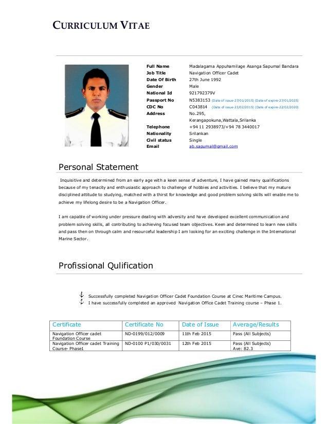 CURRICULUM VITAE Full Name Madalagama Appuhamilage Asanga Sapumal Bandara  Job Title Navigation Officer Cadet Date Of ...
