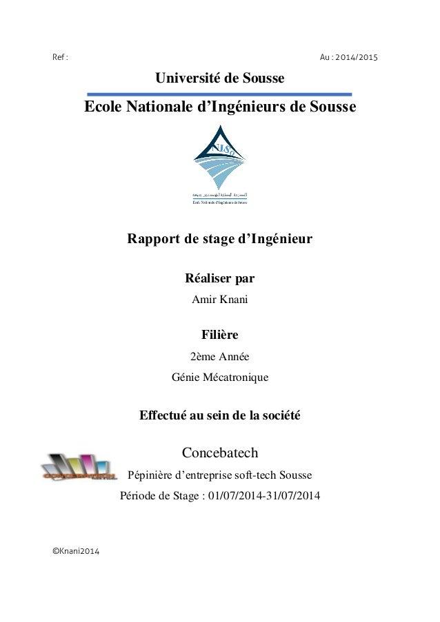 Ref : Au : 2014/2015 Université de Sousse Ecole Nationale d'Ingénieurs de Sousse Rapport de stage d'Ingénieur Réaliser par...