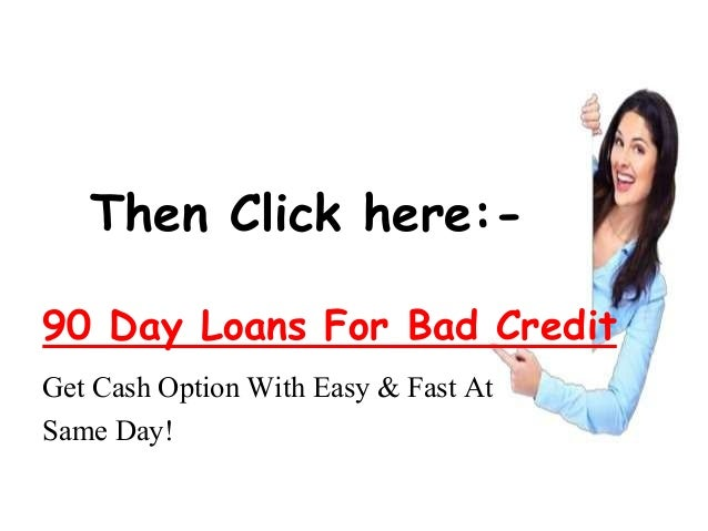 100 day loans for bad credit - 3