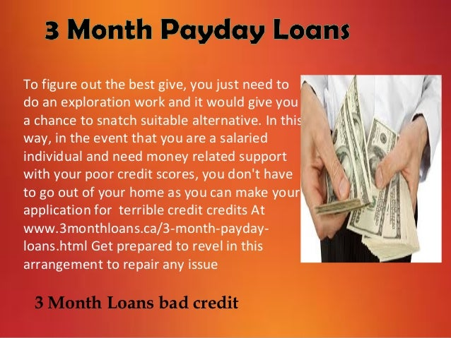 3 month loans with bad credit get funds without any risk