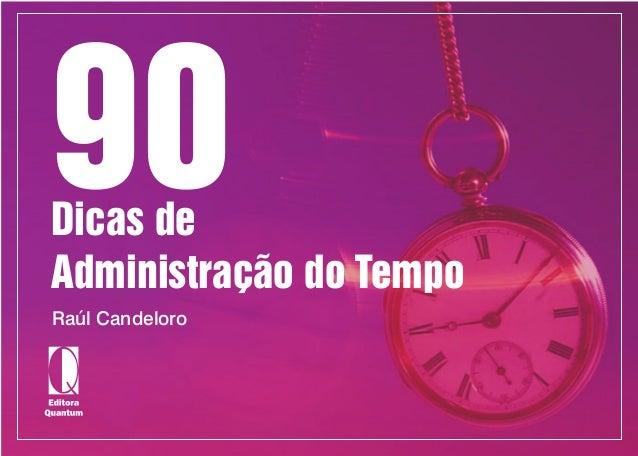 90 dicas de_administração_do_tempo_