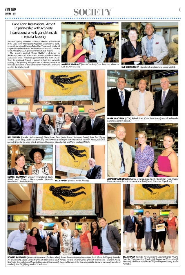 SOCIETY 3CAPETIMES JANUARY 2016 A GIANT tapestry in honour of Nelson Mandela was unveiled at the Cape Town International A...