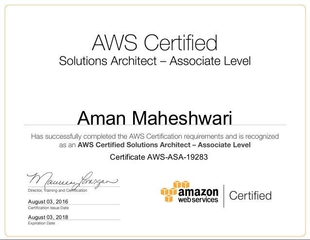 Aman Maheshwari August 03, 2016 Certificate AWS-ASA-19283 August 03, 2018