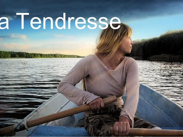 a Tendresse