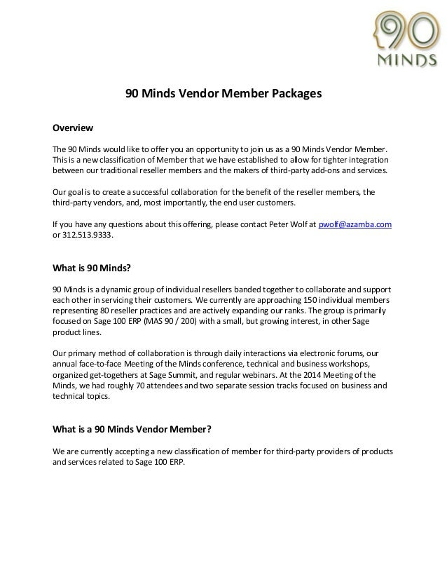 90 Minds Vendor Member Packages Overview The 90 Minds would like to offer you an opportunity to join us as a 90 Minds Vend...