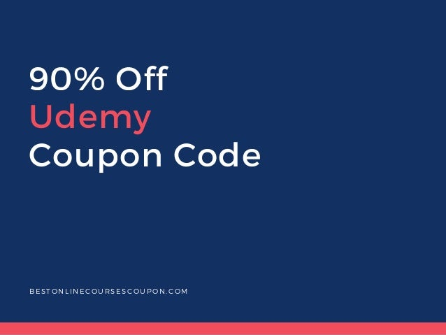 90% off udemy coupon code