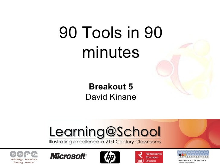90 Tools in 90 minutes Breakout 5 David Kinane