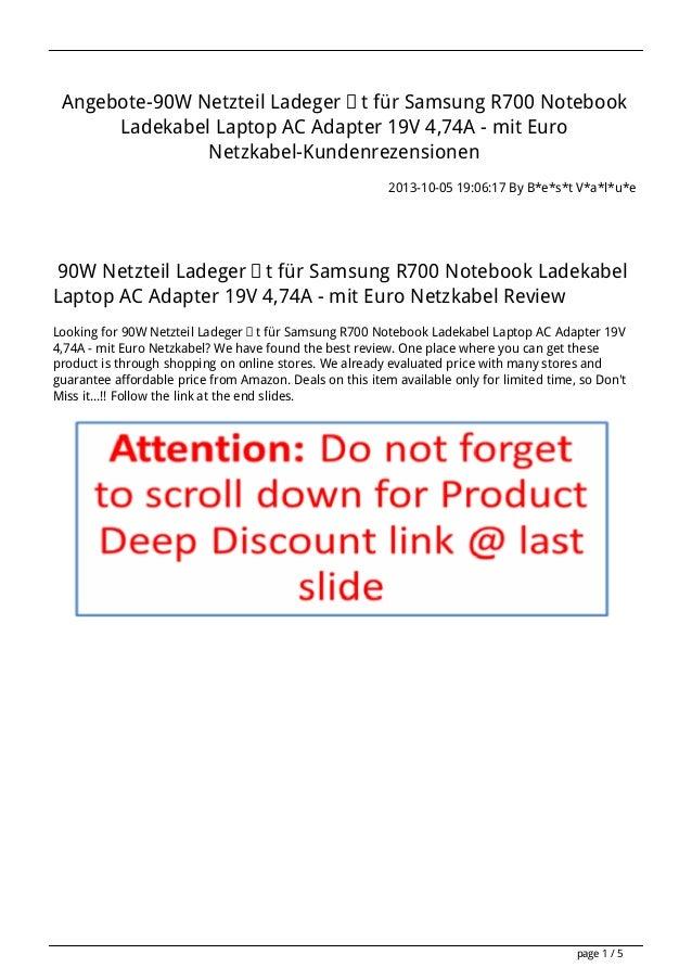 Angebote-90W Netzteil Ladegerät für Samsung R700 Notebook Ladekabel Laptop AC Adapter 19V 4,74A - mit Euro Netzkabel-Kunde...