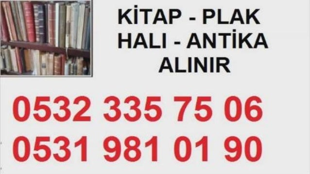 2  KiTAP - PL/ _xK '-7 1 HALI -ANTIKA : -  ALINIR  0532 335 75 05 0531 931 01 9o