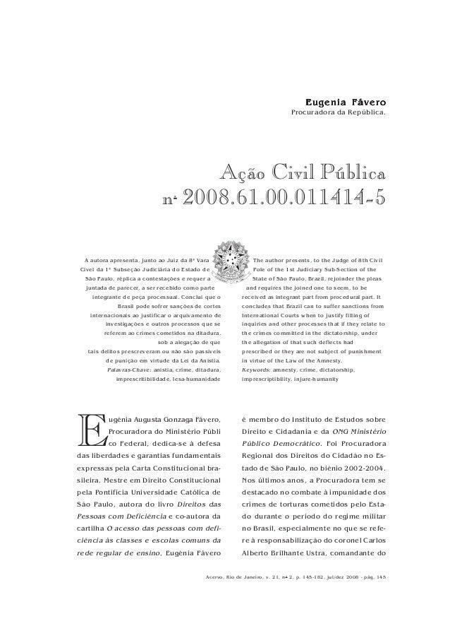 R V O Acervo, Rio de Janeiro, v. 21, no 2, p. 145-182, jul/dez 2008 - pág. 145 Ação Civil Pública n. 2008.61.00.011414-5 E...