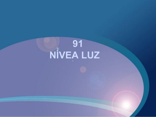 91 NÍVEA LUZ