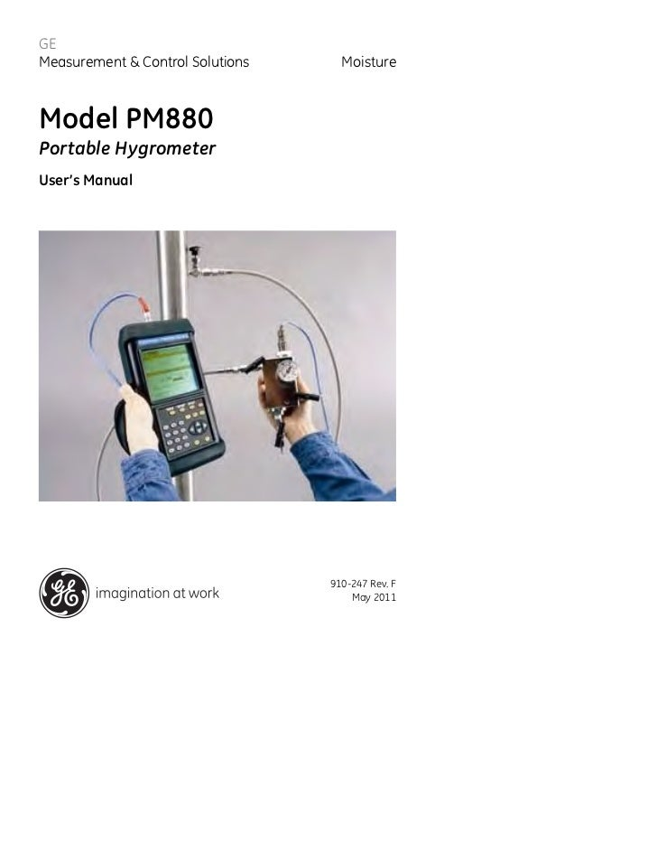 GEMeasurement & Control Solutions     MoistureModel PM880Portable HygrometerUser's Manual                                 ...