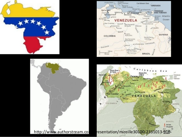 http://www.authorstream.com/Presentation/mireille30100-2331013-910-  venezuela/