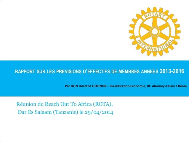 RAPPORT SUR LES PREVISIONS D'EFFECTIFS DE MEMBRES ANNEES 2013-2016 Par DGN Dorothé GOUNON - Classification Economie, RC Ab...
