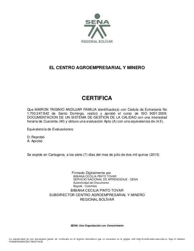 SREGIONAL BOLÍVAR EL CENTRO AGROEMPRESARIAL Y MINERO CERTIFICA Se expide en Cartagena, a los siete (7) días del mes de jul...