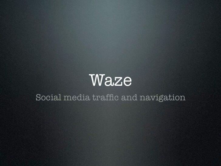 WazeSocial media traffic and navigation