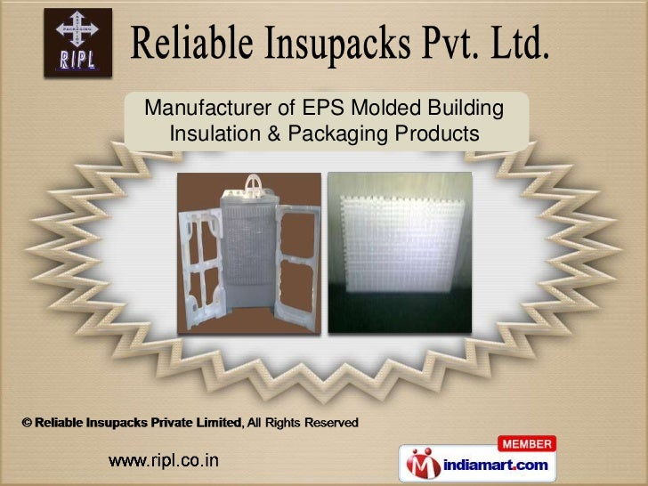 Manufacturer of EPS Molded Building  Insulation & Packaging Products