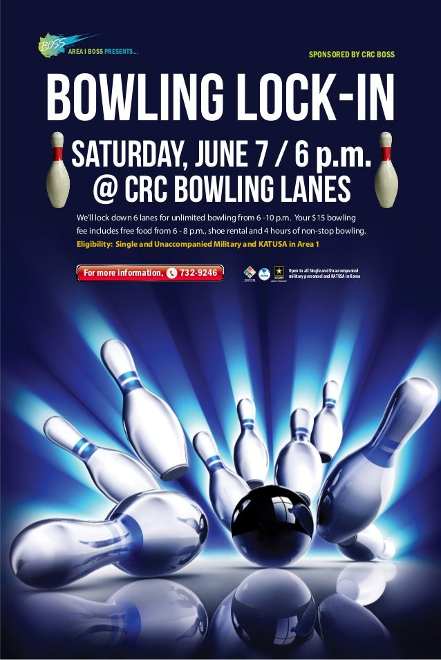 We'll lock down 6 lanes for unlimited bowling from 6 -10 p.m. Your $15 bowling fee includes free food from 6 - 8 p.m., sho...
