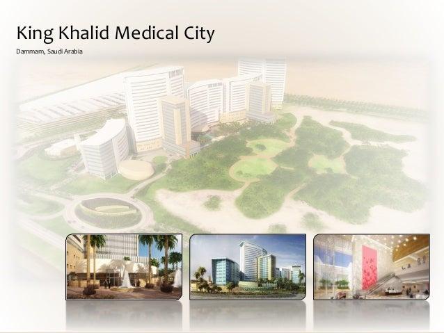 King Khalid Medical City Dammam, Saudi Arabia