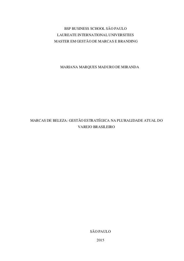 BSP BUSINESS SCHOOL SÃO PAULO LAUREATE INTERNATIONAL UNIVERSITIES MASTER EM GESTÃO DE MARCAS E BRANDING MARIANA MARQUES MA...