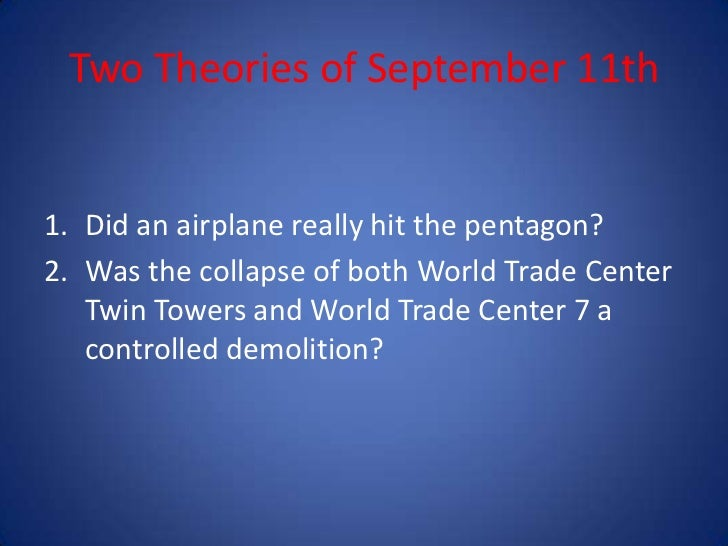 911 theories Debunking 911 conspiracy theories and controlled demolition homepage debunking 9/11 conspiracy theories and controlled demolition myths: world trade.