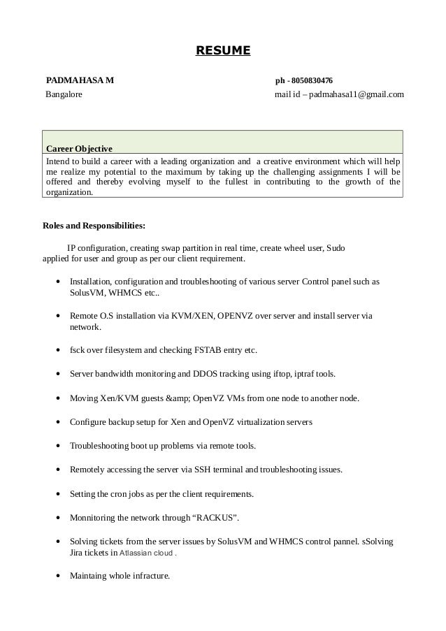 RESUME PADMAHASA M ph - 8050830476 Bangalore mail id – padmahasa11@gmail.com Career Objective Intend to build a career wit...