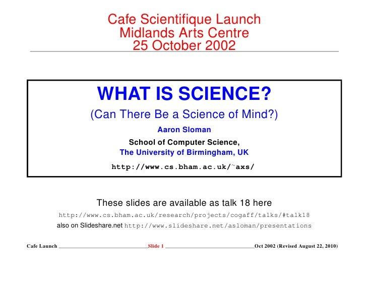 Cafe Scientifique Launch                        Midlands Arts Centre                           25 October 2002             ...