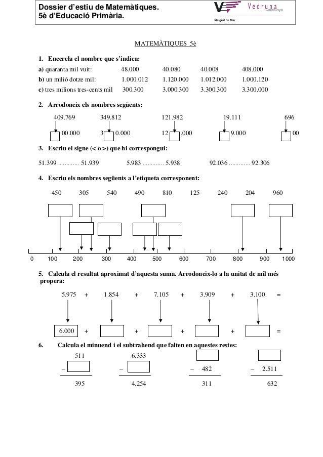 Dossier d'estiu de Matemàtiques.    5è d'Educació Primària.                                                     MATEMÀTIQU...
