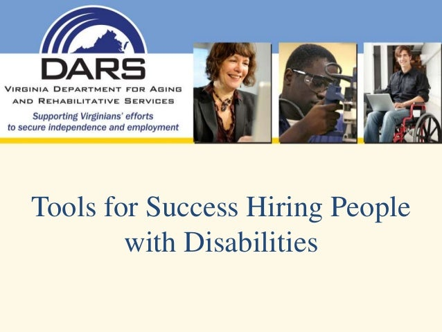 hiring people with disabilities 2018-07-14 our webpage features information for individuals with disabilities who want to work and for providers of employment supports we invite you to browse our links to learn more about how people with developmental disabilities are.