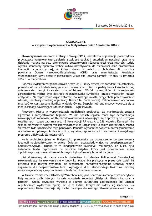 strona | 1 OŚWIADCZENIE w związku z wydarzeniami w Białymstoku dnia 16 kwietnia 2016 r. Stowarzyszenie na rzecz Kultury i ...