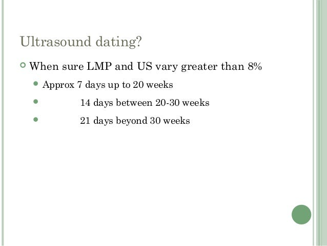 Dating using LMP assumes. Midwife and general practitioner.