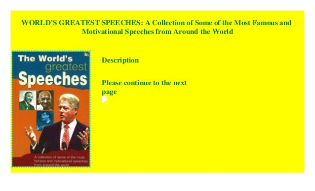 World S Greatest Speeches A Collection Of Some Of The Most Famous A