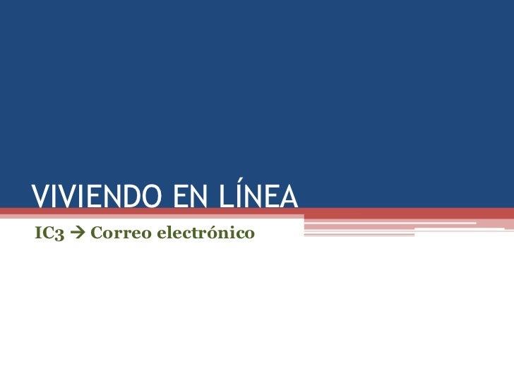 VIVIENDO EN LÍNEAIC3  Correo electrónico