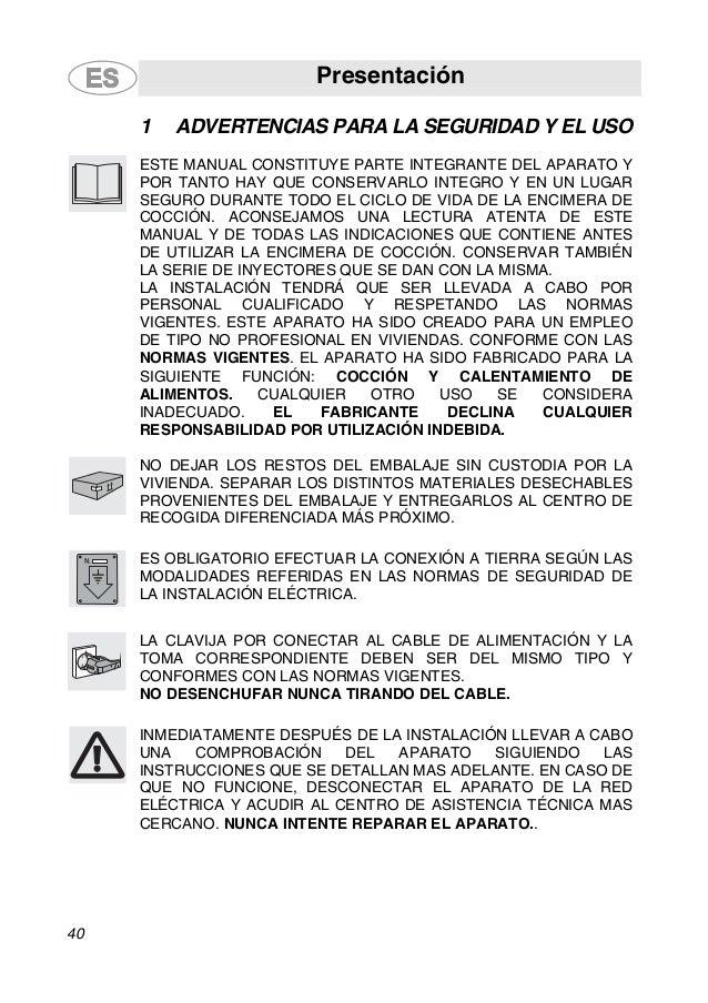 Presentación 40 1 ADVERTENCIAS PARA LA SEGURIDAD Y EL USO ESTE MANUAL CONSTITUYE PARTE INTEGRANTE DEL APARATO Y POR TANTO ...