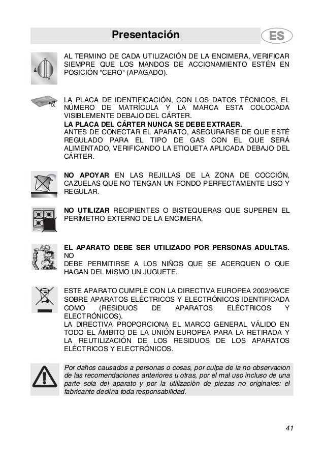 Presentación 41 AL TERMINO DE CADA UTILIZACIÓN DE LA ENCIMERA, VERIFICAR SIEMPRE QUE LOS MANDOS DE ACCIONAMIENTO ESTÉN EN ...