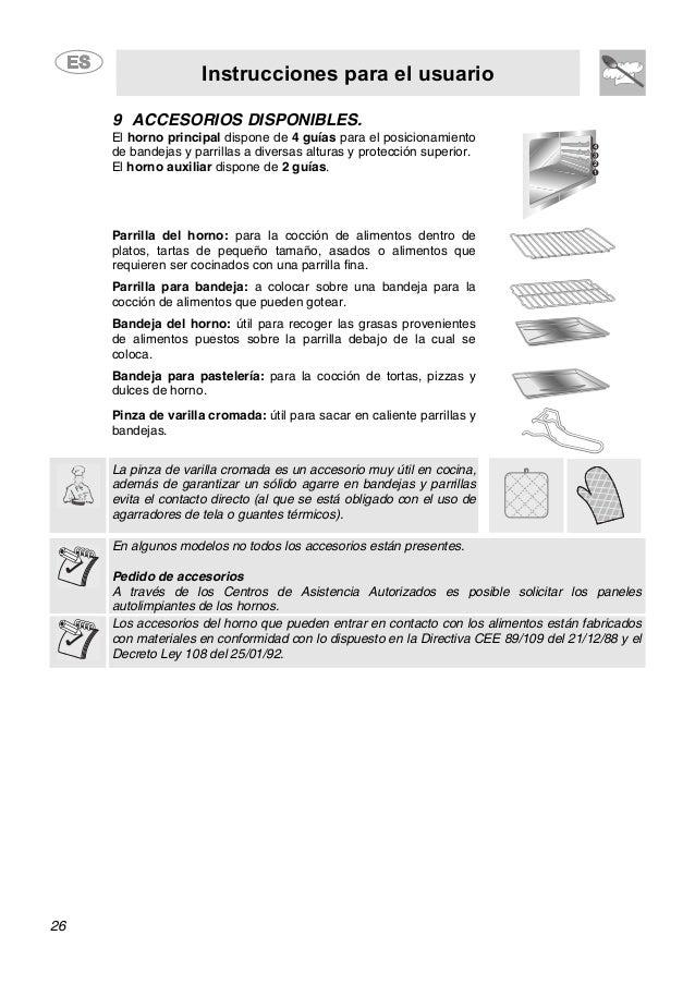 Instrucciones para el usuario 26 9 ACCESORIOS DISPONIBLES. El horno principal dispone de 4 guías para el posicionamiento d...