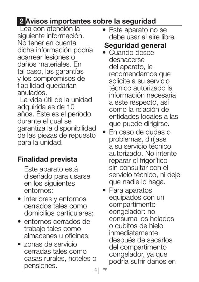 ES4 2 Avisos importantes sobre la seguridad Lea con atención la siguiente información. No tener en cuenta dicha informació...