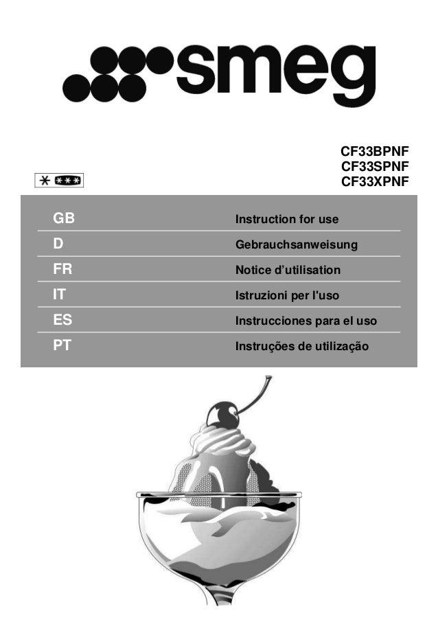 GB Instruction for use D Gebrauchsanweisung FR Notice d'utilisation IT Istruzioni per l'uso ES Instrucciones para el uso P...