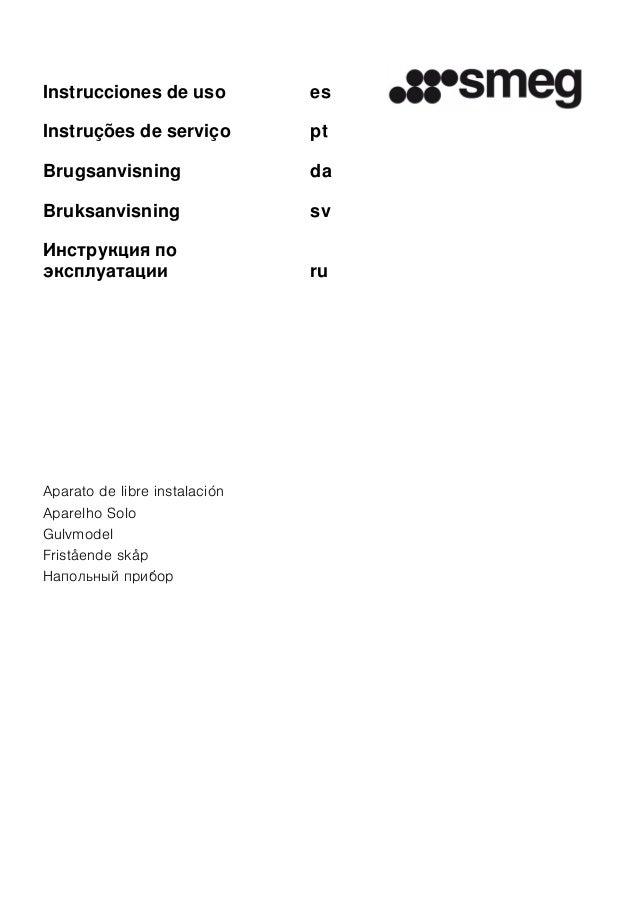 Instrucciones de uso es Instruções de serviço pt Brugsanvisning da Bruksanvisning sv Инcтpyкция пo экcплyaтaции ru Aparato...