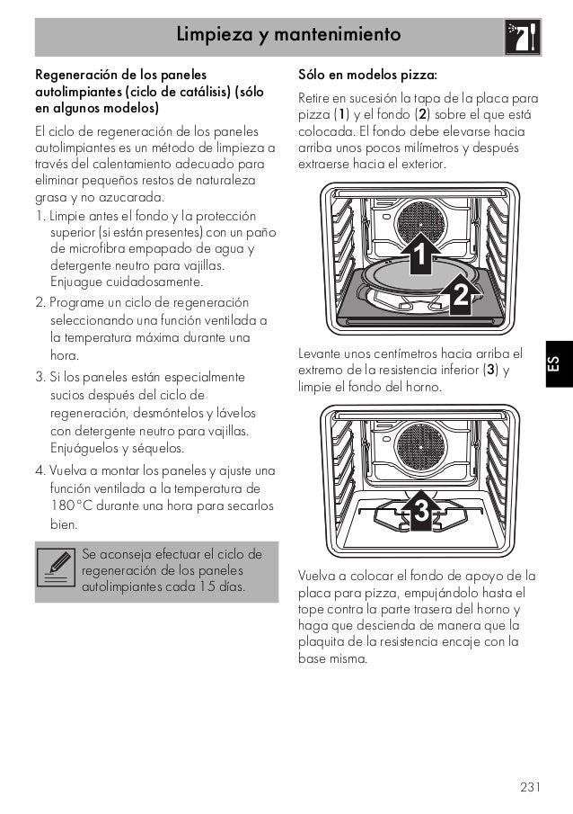 Limpieza y mantenimiento 231 ES Regeneración de los paneles autolimpiantes (ciclo de catálisis) (sólo en algunos modelos) ...