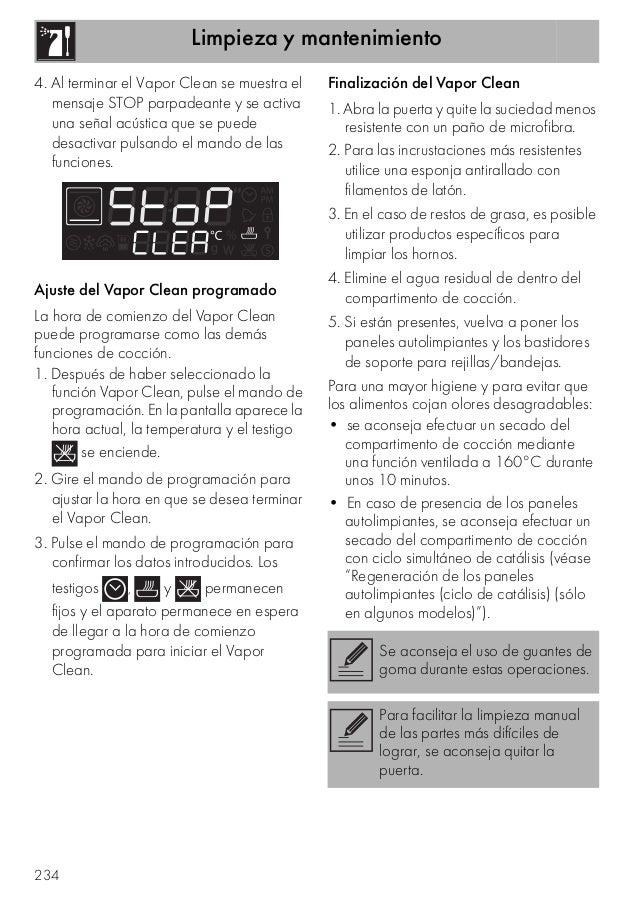 Limpieza y mantenimiento 234 4. Al terminar el Vapor Clean se muestra el mensaje STOP parpadeante y se activa una señal ac...