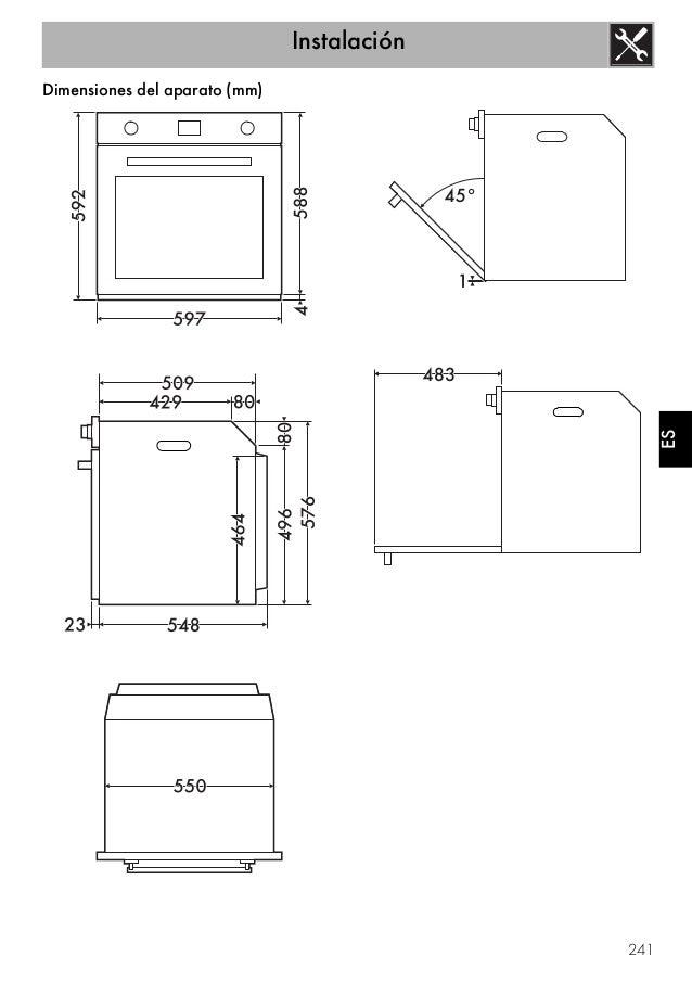 Instalación 241 ES Dimensiones del aparato (mm)