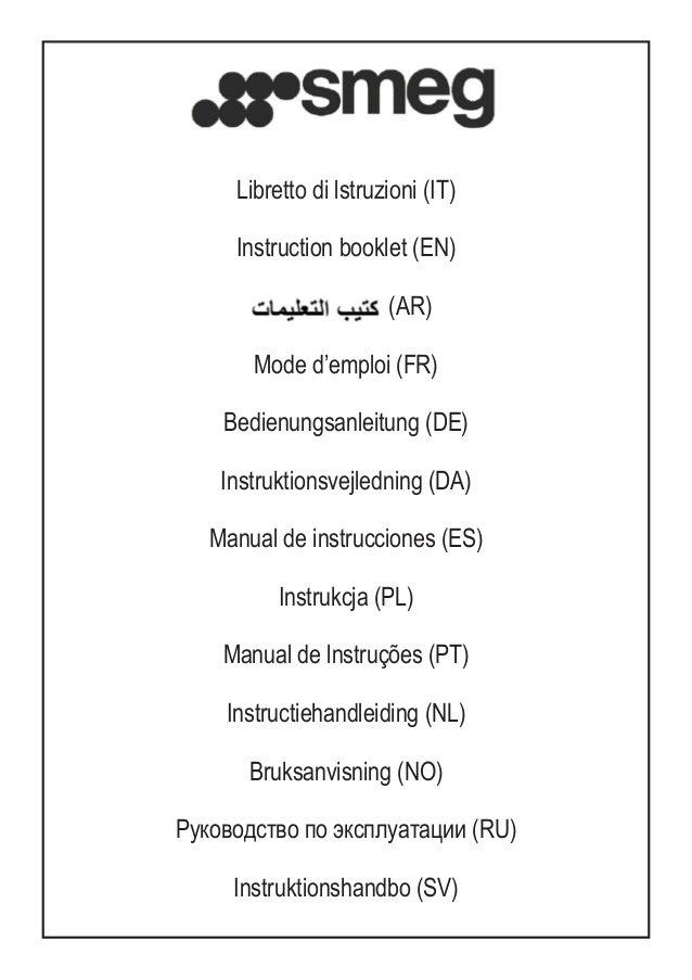 Libretto di lstruzioni (IT) Instruction booklet (EN) (AR) Mode d'emploi (FR) Bedienungsanleitung (DE) Instruktionsvejledni...